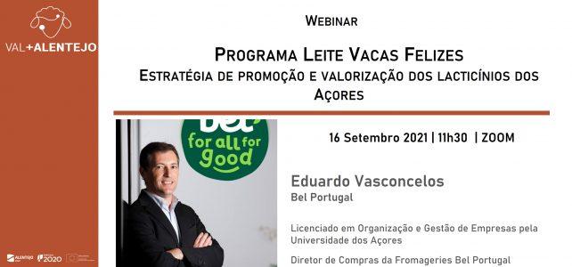 Webinar – Programa Leite Vacas Felizes – Estratégia de promoção e valorização dos lacticínios dos Açores